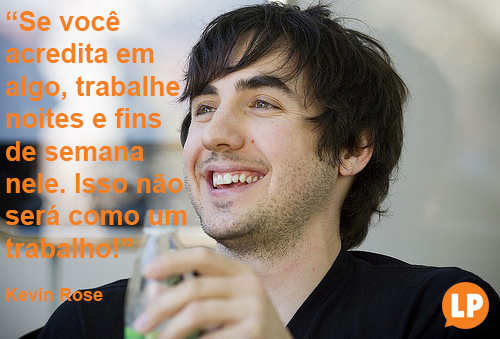LaPresse Quotes_Kevin Rose